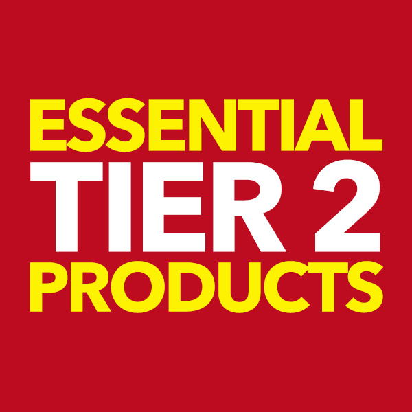 Essential Tier 2 Products