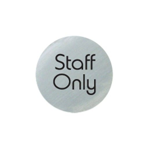 Satin Silver 'Staff Only' Door Disc 75mm
