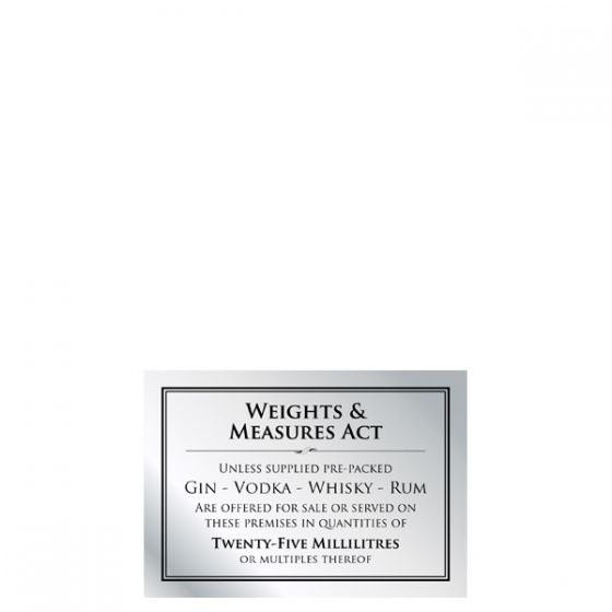 Brushed Silver Bar Signage Weights & Measures Act 25ml 210x148mm