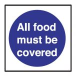 All Food Must Be Covered Sticker 10x10cm