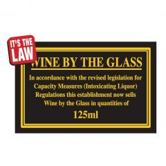Wine by the Glass Traditional Bar Notice 125ml 170x110mm