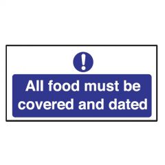 All Food Must Be Covered and Dated Sticker 10x20cm