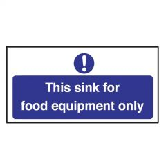 This Sink For Food Equipment Only Sticker 10x20cm