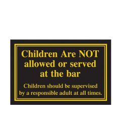 Children are Not Allowed at the Bar Traditional Bar Notice