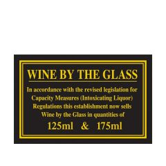 Wine By The Glass Traditional Bar Notice 125 / 175ml