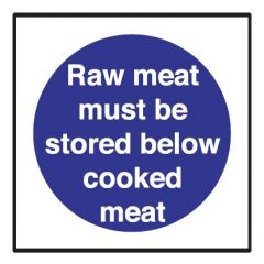 Raw Meat Must Be Stored Below Cooked Meat Sticker 10x10cm