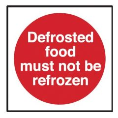 Defrosted Food Must Not be Refrozen Sticker 10x10cm