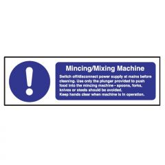 Mincing & Mixing Safety Notice 100x300mm