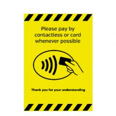 Self Adhesive Vinyl A5 Size Please Pay By Contactless Card Whenever Possible Sticker 148x210mm