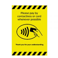 Self Adhesive Vinyl A4 Size Please Pay By Contactless Card Whenever Possible Sticker 210x297mm