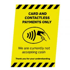 A5 Plastic Display Card & Contactless Payments Only Not Accepting Cash Notice 148x210mm 1mm Thick