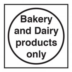 Bakery & Dairy Products Only Sticker 10x10cm