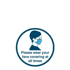 'Please wear your face covering at all times' Floor & Wall Vinyl Sticker 200mm
