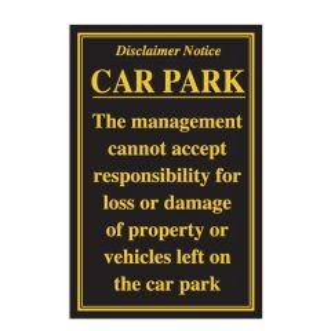 Car Park Disclaimer Traditional Bar Notice 170x260mm