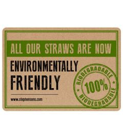 Metal Bar Sign 'Our Straws Are 100% Biodegradable' A5