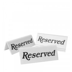 Tent Type Reserved Sign Black / White 45 x 110mm