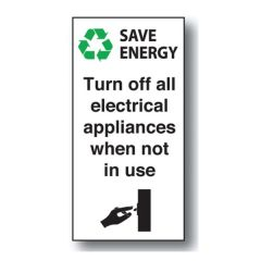 Turn Electrical Appliances Off Self Adhesive Vinyl Sign