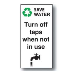 Turn Off Taps When Not In Use Self Adhesive Vinyl Sign