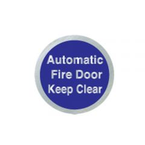 Satin Silver / Blue 'Automatic Fire Door Keep Clear' Door Disc 75mm